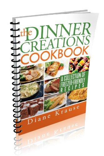 9781631250019: The Dinner Creations Cookbook (Spiral Bound)