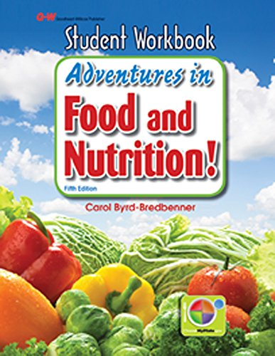 Adventures in Food and Nutrition!: Byrd-Bredbenner Ph.D. R.D., Carol