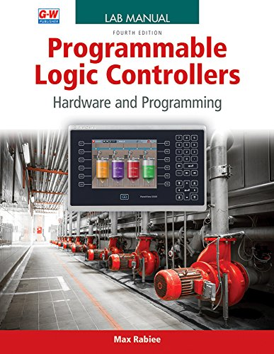 Programmable Logic Controllers: Hardware and Programming: Rabiee, Max