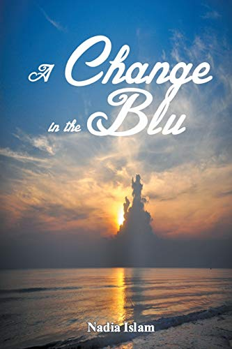 9781631353567: A Change in the Blu
