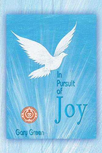 In Pursuit of Joy: Gary Green