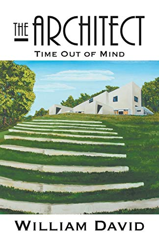 9781631355783: The Architect: Time Out of Mind