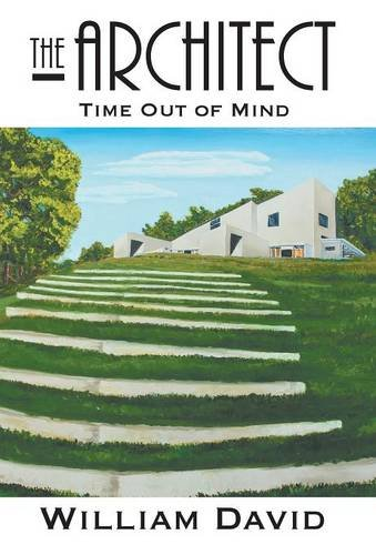 9781631355790: The Architect: Time Out of Mind