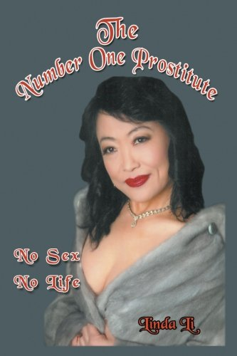 9781631358739: The Number One Prostitute: My Own Story