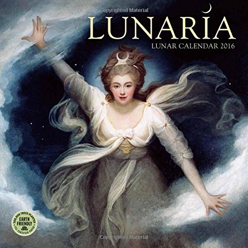 9781631360305: Lunaria 2016 Wall Calendar: The Lunar Calendar
