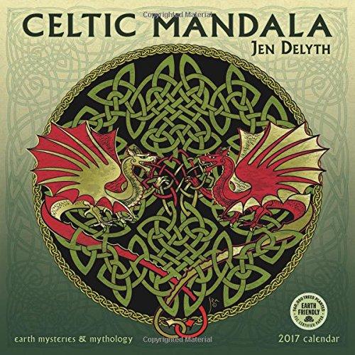 9781631361326: Celtic Mandala 2017 Calendar: Earth Mysteries & Mythology