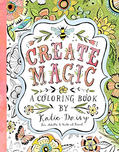 9781631362422: Create Magic - Coloring Book: For Adults & Kids at Heart