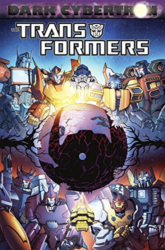 Transformers: Dark Cybertron (The Transformers): Roberts, James; Barber, John