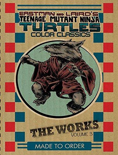9781631400834: Teenage Mutant Ninja Turtles: The Works Volume 3