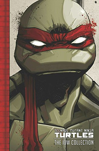 Teenage Mutant Ninja Turtles: The IDW Collection Volume 1: Brian Lynch; Erik Burnham; Kevin B. ...
