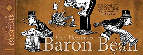 Loac Essentials Volume 6 Baron Bean 1917 (Hardcover): George Herriman