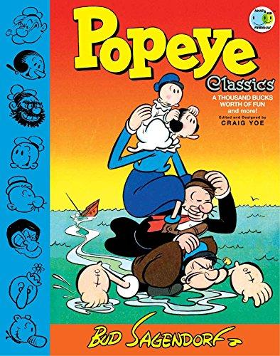 Popeye Classics a Thousand Bucks Worth of Fun and More! (Hardcover): Bud Sagendorf