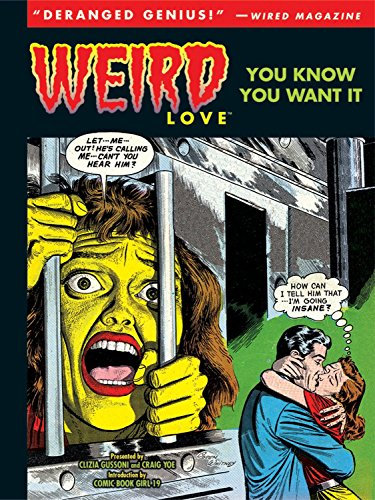 Weird Love: You Know You Want It!: Garcia-Lopez, Jose Luis,