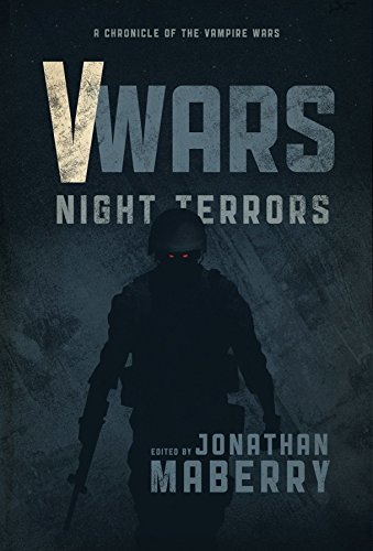 V-Wars: Night Terrors (Vwars Vwars Blood and Fire Hc): Ochse, Weston; Sigler, Scott; Robinson, ...