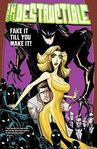 Indestructible Volume 2: Fake It Till You Make It! (Indestructible Volume 1 Not So): Kristensen, ...