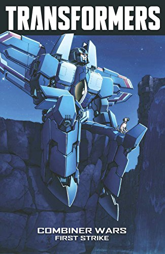 9781631402852: Transformers Volume 7: Combiner Wars-First Strike