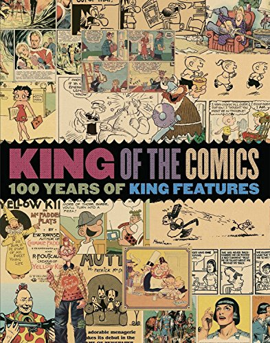 9781631403736: King of the Comics: One Hundred Years of King Features Syndicate (The Library of American Comics)