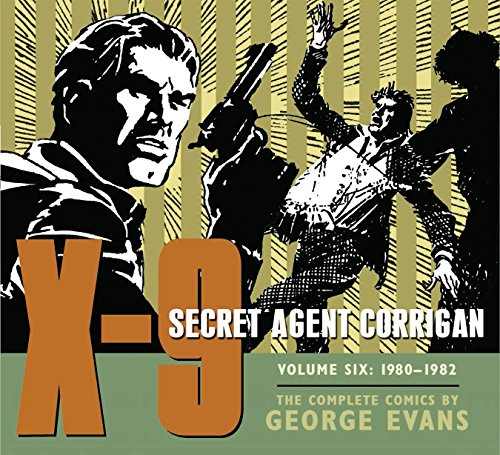 X-9: Secret Agent Corrigan Volume 6: Evans, George