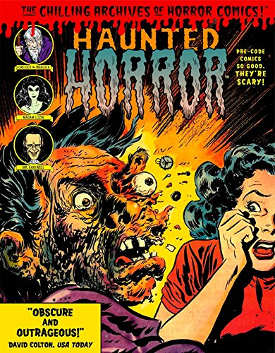 9781631404252: Haunted Horror: Pre-Code Comics So Good, They're Scary (Chilling Archives of Horror Comics)