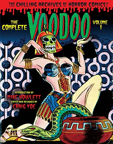 9781631404559: The Complete Voodoo Volume 1 (Chilling Archives of Horror Comics)
