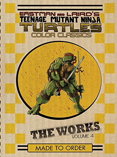 9781631404733: Teenage Mutant Ninja Turtles: The Works Volume 4