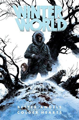 9781631404771: Winterworld: Better Angels, Colder Hearts