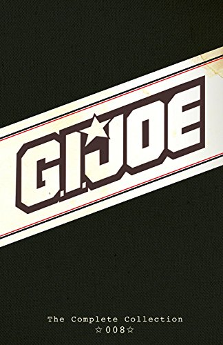 9781631404825: G.I. JOE: The Complete Collection Volume 8