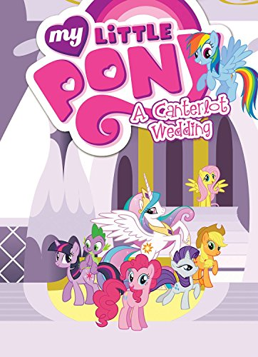 9781631404870: My Little Pony: A Canterlot Wedding