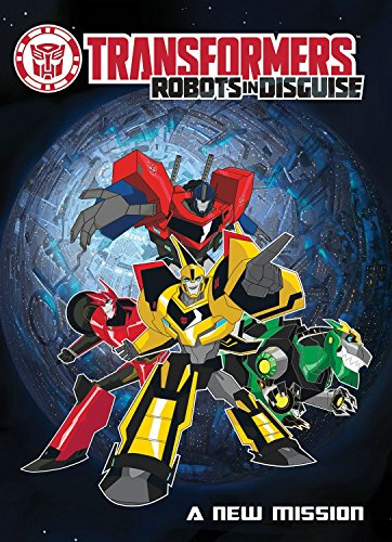 9781631405013: Transformers: Robots in Disguise: A New Mission
