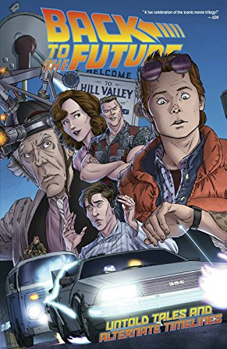 9781631405709: Back To The Future: Untold Tales and Alternate Timelines