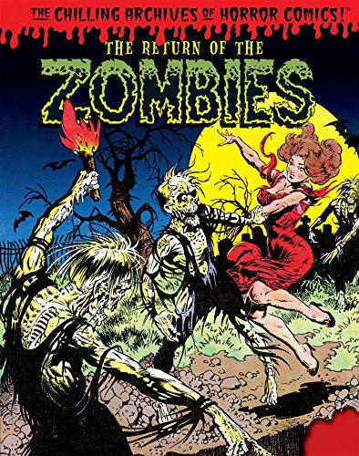 9781631406300: The Return of the Zombies! (Chilling Archives of Horror Comics)