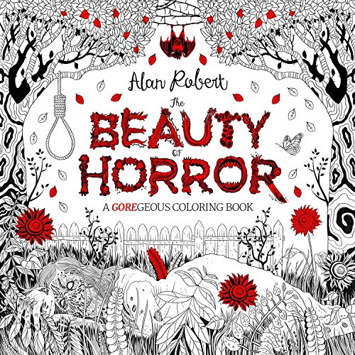 9781631407284: The Beauty of Horror: A GOREgeous Coloring Book