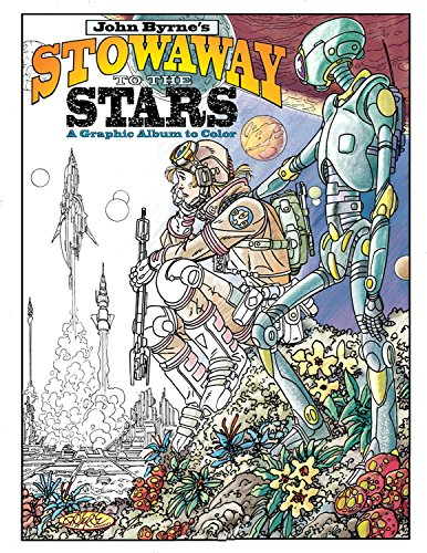 9781631407697: John Byrne's Stowaway to the Stars: A Graphic Album to Color