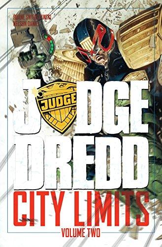 Judge Dredd: City Limits Volume 2: Swierczynski, Duane