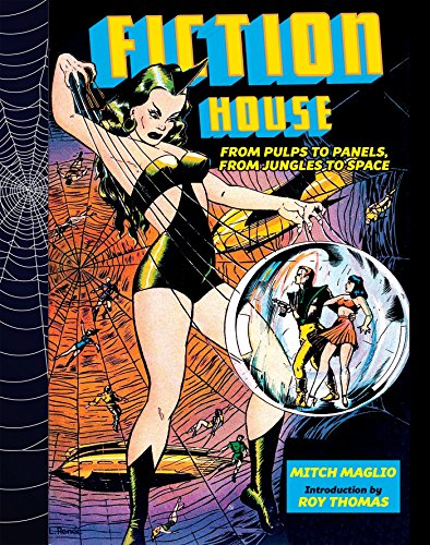 Fiction House: From Pulps To Panels, From Jungles To Space (Hardback): Mitch Maglio