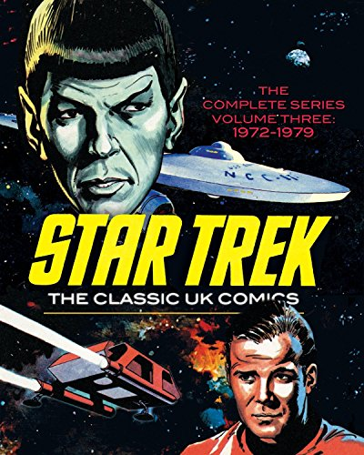 Star Trek: The Classic Uk Comics, Vol. 3: