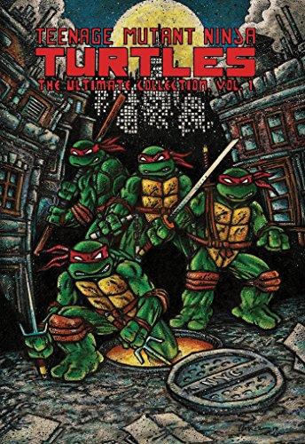Teenage Mutant Ninja Turtles: The Ultimate Collection, Vol. 1