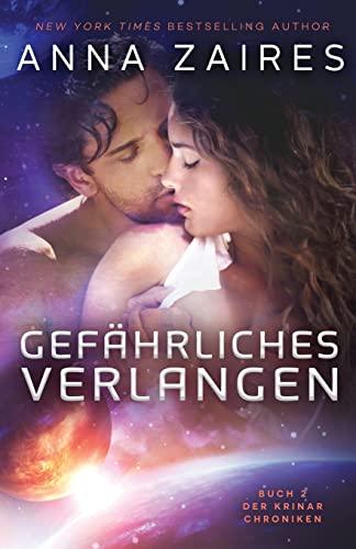 9781631420023: Gefährliches Verlangen: Buch 2 der Krinar Chroniken (Volume 2) (German Edition)