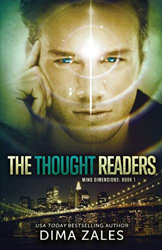 The Thought Readers (Mind Dimensions Book 1): Dima Zales; Anna