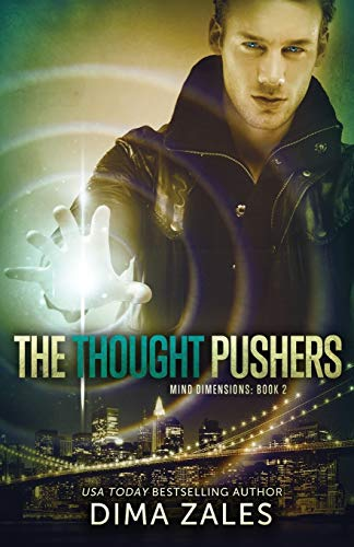 The Thought Pushers (Mind Dimensions Book 2): Zales, Dima; Zaires,