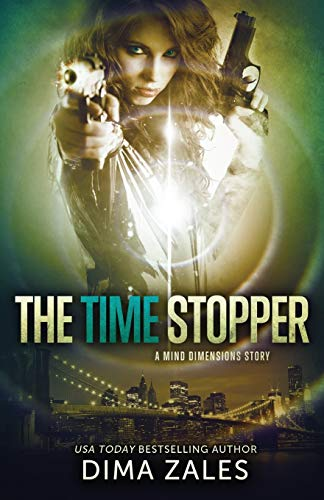 The Time Stopper (Mind Dimensions Book 0): Dima Zales