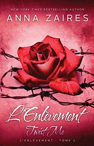 9781631420535: Twist Me – L'Enlèvement (Volume 1) (French Edition)