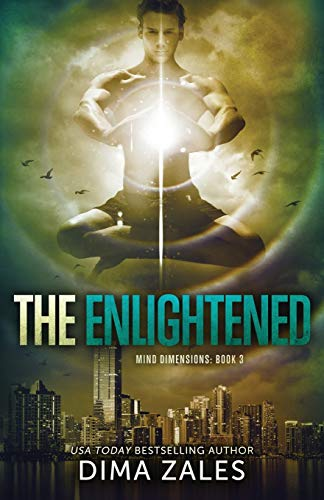 The Enlightened (Mind Dimensions Book 3): Volume: Zales, Dima and