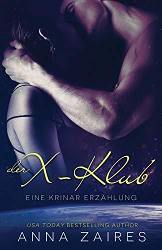 9781631420658: Der X-Klub (Eine Krinar Erzählung) (Krinar Chroniken)