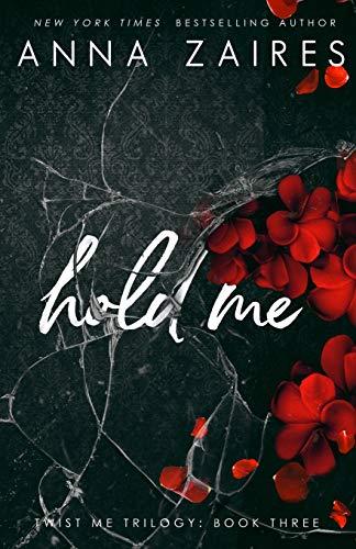 9781631420665: Hold Me (Twist Me) (Volume 3)