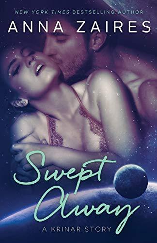 Swept Away (a Krinar Story) (Paperback): Anna Zaires