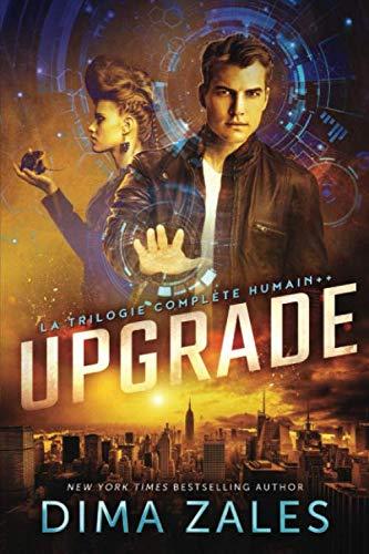 9781631425011: Upgrade: La trilogie complète Humain++
