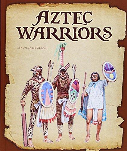 Aztec Warriors (Hardcover): Valerie Bodden