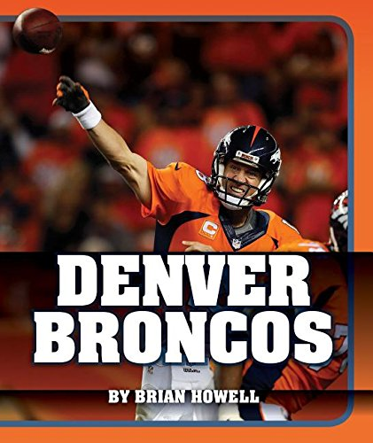 9781631439995: Denver Broncos (Insider's Guide to Pro Football: Afc West)