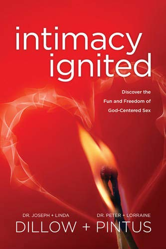 Intimacy ignited: Dillow, Joseph, Dr./